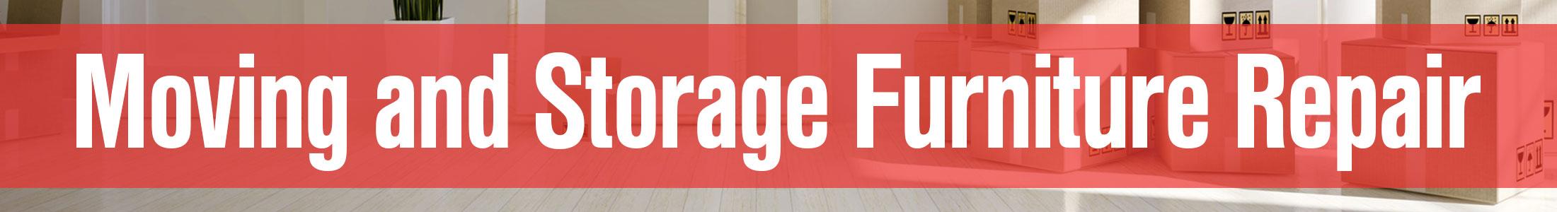 Moving And Storage Furniture Repair